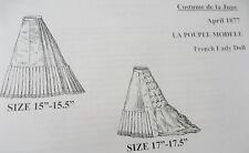 LA POUPEE MODELE PATTERN ~ SKIRTS ~ APRIL 1877 ~ FRENCH FASHION DOLL