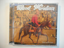 BLOOD MERIDIAN : KICK UP THE DUST ♦ CD ALBUM NEUF / NEW ♦