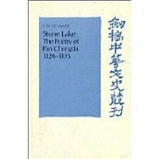 Stone Lake: The Poetry of Fan Chengda 1126-1193 (Cambridge Studies in -ExLibrary