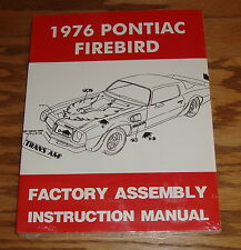 1976 Pontiac Firebird Factory Assembly Instruction Manual 76