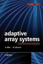 Adaptive Array Systems : Fundamentals and Applications by M. Ghavami and Ben...