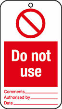 10 x Do not use tie tag signs - job lot health and safety