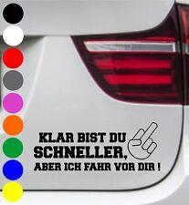 WD Autoaufkleber KLAR BIST DU SCHNELLER MITTELFINGER Tuning Aufkleber Sprüche