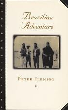 Brazilian Adventure by Peter Fleming (1999, Paperback)