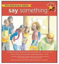 Say Something : 10TH Anniversary Edition by Peggy Moss (2013, Paperback)