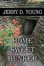 Home Sweet Bunker by Jerry Young (2015, Paperback)