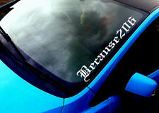 Because 206 (2) ANY COLOUR Windscreen Sticker Pug Peugeot  Sport Car Vinyl Decal
