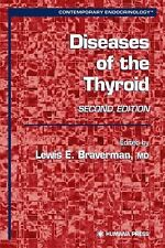 Contemporary Endocrinology Ser.: Diseases of the Thyroid (2002, Hardcover)