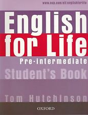 Oxford ENGLISH FOR LIFE Pre-intermediate: Student's Book @NEW@