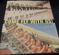 Come Fly with Us!: A Global History of the Airline Hostess HARDBACK WITH DUSTJAC