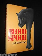 SIGNED FIRST EDITION: Blood Spoor (Bloodspoor) by James McVean - 1977-1st - RARE