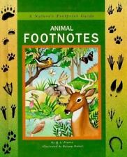 Animal Footnotes : A Nature's Footprints Guide by Querida L. Pearce (1991,...