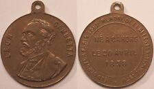 Médaille Léon Gambetta, Né à Cahors le 20 avril 1838, Elu député à Paris 1869 !!