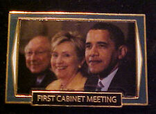 BARACK OBAMA FIRST CABINET MEETING WILLABEE & WARD COMMEMORATIVE SERIES PIN