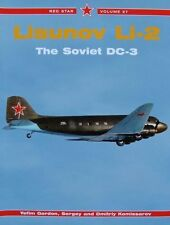 LIVRE/BOOK : LISUNOV LI-2 THE SOVIET DC-3 (russian aircraft,avion russe,red star