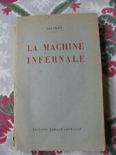 1952 La machine infernale Jean Thiry éditions Berger Napoléon Ier