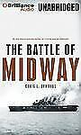 The Battle of Midway by Craig L. Symonds (2013, CD, Unabridged)