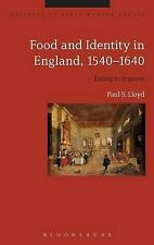 Food and Identity in England, 1540-1640 (Cultures of Early Modern Europe), Lloyd