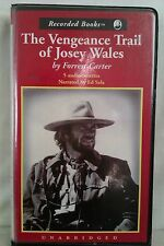 The Vengeance Trail Josey Wales by Carter: Unabridged Cassette Audiobook (DD2)