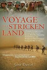 Voyage to a Stricken Land: A Woman Reporter's Battlefield Reporting on the War i