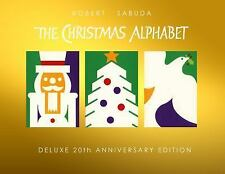 The Christmas Alphabet : 20th Anniversary Edition by Robert Sabuda (2014)