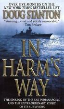 In Harm's Way: The Sinking of the USS Indianapolis and the Extraordinary Story o
