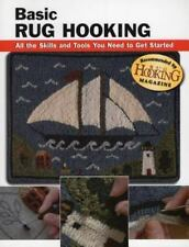 How to Basics: Basic Rug Hooking : All the Skills and Tools You Need to Get...
