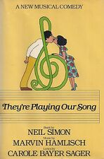 """""""THEY'RE PLAYING OUR SONG"""" First Printing SIGNED by NEIL SIMON & MARVIN HAMLISCH"""