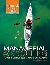Managerial Accounting by Jerry J Weygandt Donald Kieso Paul Kimmel 6TH EDITION