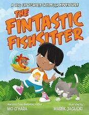 My Big Fat Zombie Goldfish: The Fin-Tastic Fish-Sitter by Mo O'Hara (2016,...