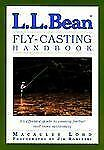 L.L. Bean Fly-Casting Handbook by Lord, Macauley, Good Book