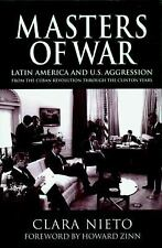 Masters of War: Latin America and U.S. Agression From the Cuban Revolution Throu
