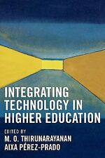 INTEGRATING TECHNOLOGY IN HIGHER EDUCATION - NEW PAPERBACK BOOK