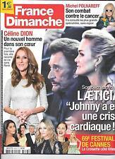 FRANCE DIMANCHE N° 3638--JOHNNY CRISE CARDIAQUE/CELINE DION SANS RENE/POLNAREFF