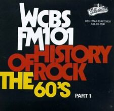 Vol. 1-60's-History Of Rock - Wcbs Fm101 History Of Rock (1991, CD NEUF)