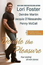 Good, Double the Pleasure, McCall, Penny, Foster, Lori, D'Alessandro, Jacquie, M