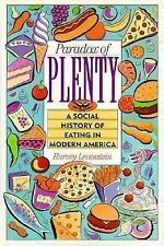 Paradox of Plenty: A Social History of Eating in Modern America-ExLibrary