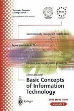 ECDL Module Vol. 1 : Basic Concepts of Information Technology 1 by John...
