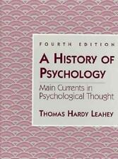 History of Psychology Main Currents in Psychological Thought, A