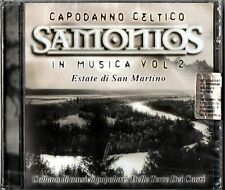CAPODANNO CELTICO SAMONIOS IN MUSICA VOL. 2 ESTATE DI SAN MARTINO CD SEALED