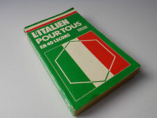 L'Italien Pour Tous en 40 Leçons , 1983