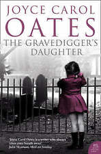 The Gravedigger's Daughter, By Joyce Carol Oates,in Used but Acceptable conditio