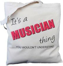 It's a MUSICIAN thing - you wouldn't understand - Natural Cotton Shoulder Bag