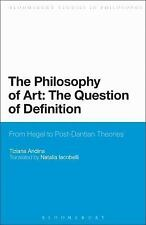 The Philosophy of Art: The Question of Definition: From Hegel to Post-Dantian Th
