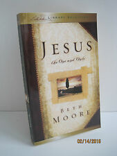 Jesus: The One and Only by Beth Moore