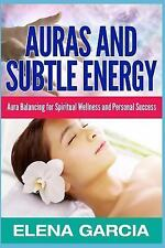 Auras, Chakras, Meditation, How to See Auras: Auras : Auras and Subtle...