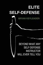 NEW Elite Self-Defense: Beyond What Any... BOOK (Paperback / softback)