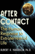 After Contact: The Human Response to Extraterrestrial Life by Albert A. Harrison