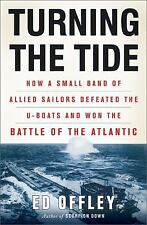 Turning the Tide: How a Small Band of Allied Sailors Defeated the U-bo-ExLibrary