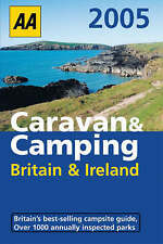 AA Caravan and Camping Britain and Ireland by AA Publishing (Paperback, 2004)